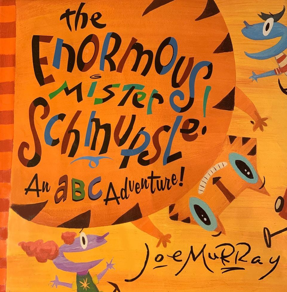 The Enormous Mister Schmupsle